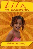 BOOKS: Lila, The Revolutionary (Excerpt) | William T. Hathaway