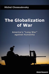 Globalization of war front cover michel chossudovsky